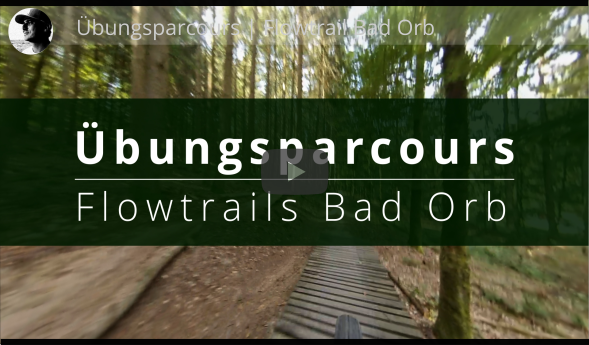 Flowtrail Bad Orb Uebungsparcours Haseltal Trail