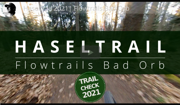 Haseltrail Bad Orb Flowtrails 2021