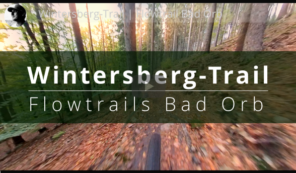 Wintersberg Trail Bad Orb Flowtrails